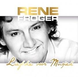 Rene Froger Liefde voor muziek