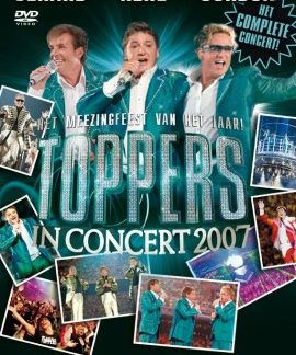 Toppers in Concert DVD 2007