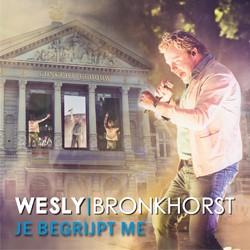 Wesly Bronkhorst - Je begrijpt me