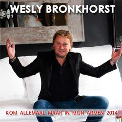 Wesly Bronkhorst - Kom alleen maar in mijn armen