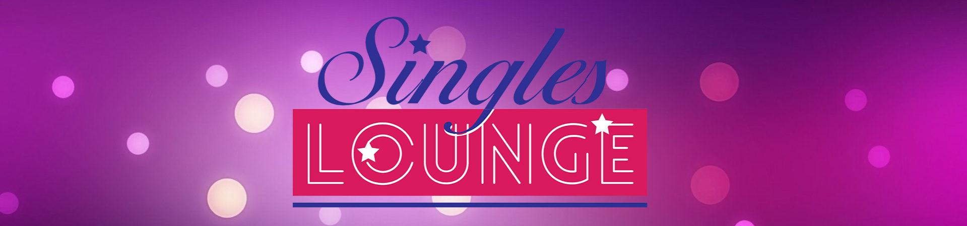 Singles Lounge