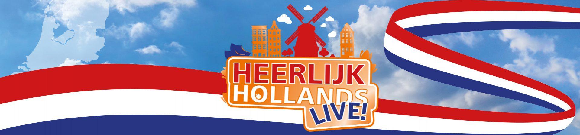 Tickets Heerlijk Hollands LIVE
