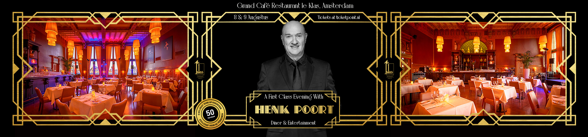 Henk Poort - First Class Evening 7 en 8 augustus 2020