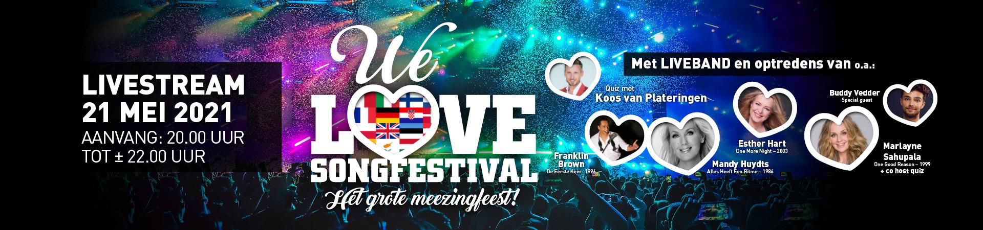 We Love Songfestival Livestream 21-05-2021